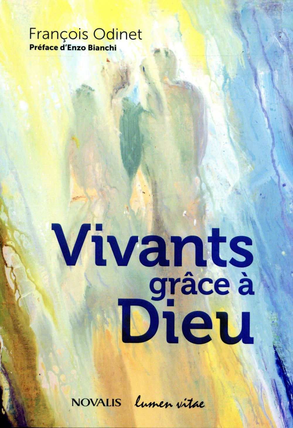 VIVANTS GRACE A DIEU